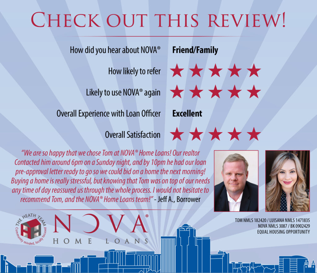 We Are So Happy That We Chose Tom at NOVA Home Loans!